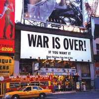 WAR IS OVER! Times Square, New York City, 1999 © Yoko Ono